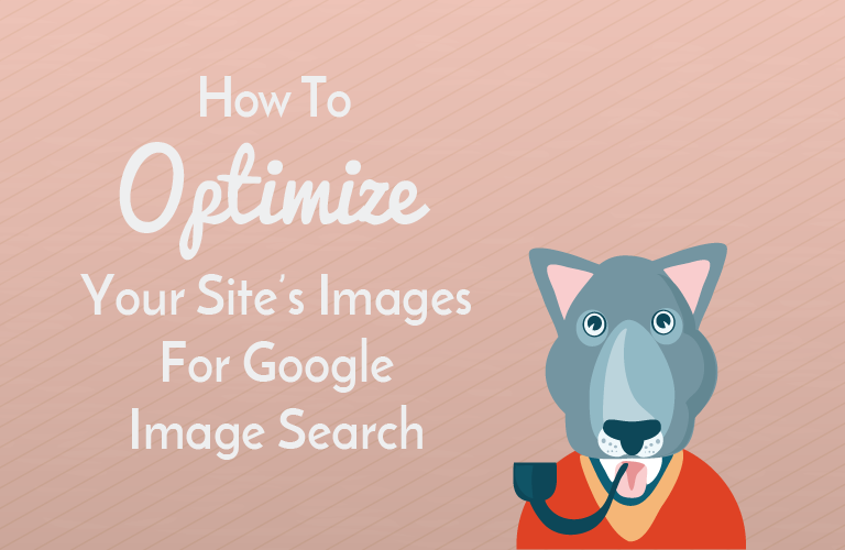 5-ways-to-optimize-your-sites-images-google-image-search