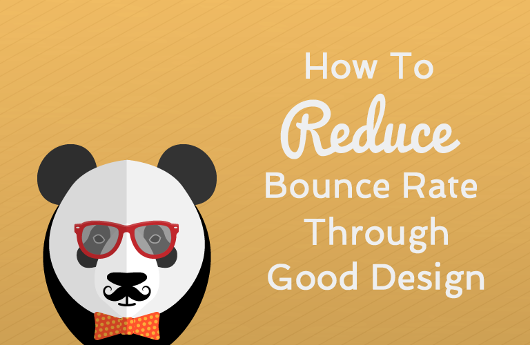 How to Reduce Bounce Rate Through Good Design