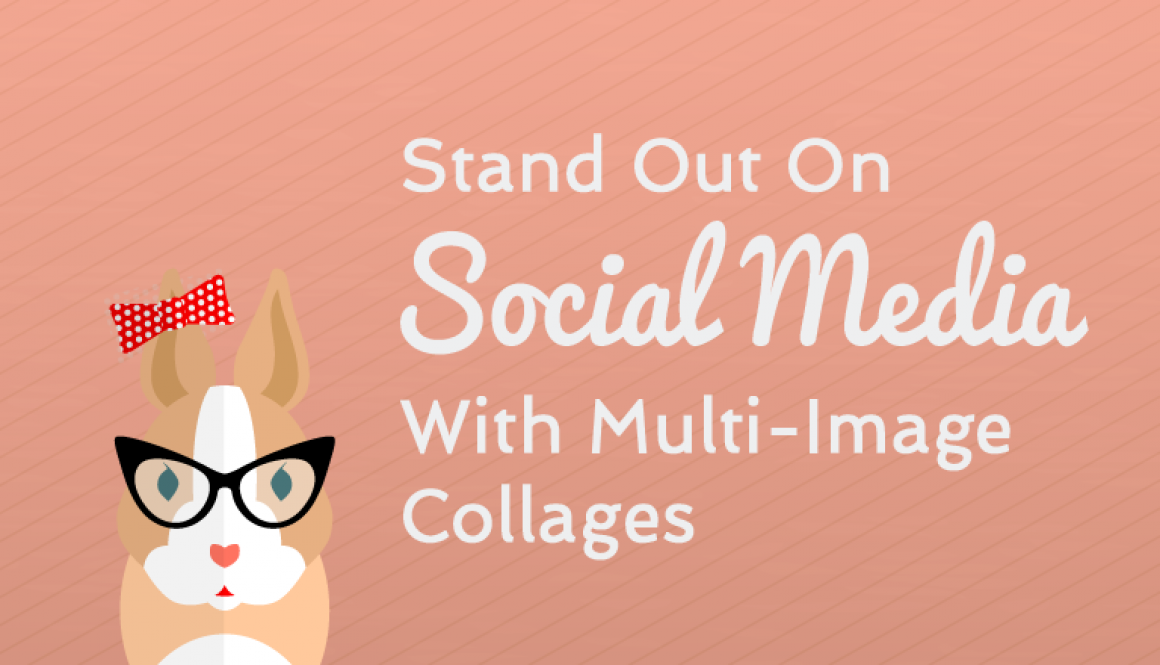 stand-out-on-social-media-with-multi-image-collages-undullify-blog