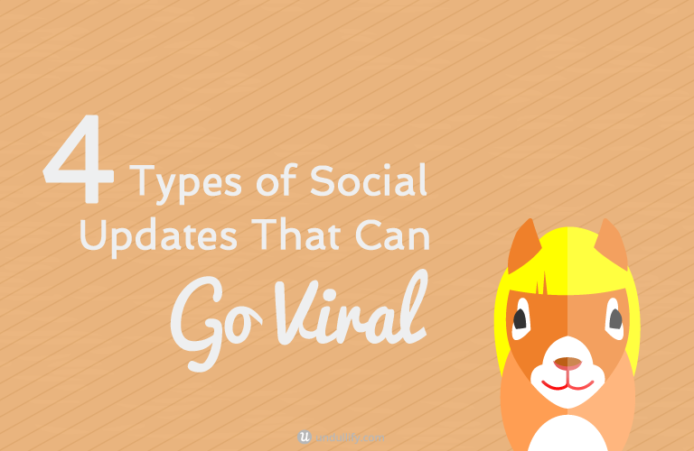 4 Types of Social Updates That Can Go Viral