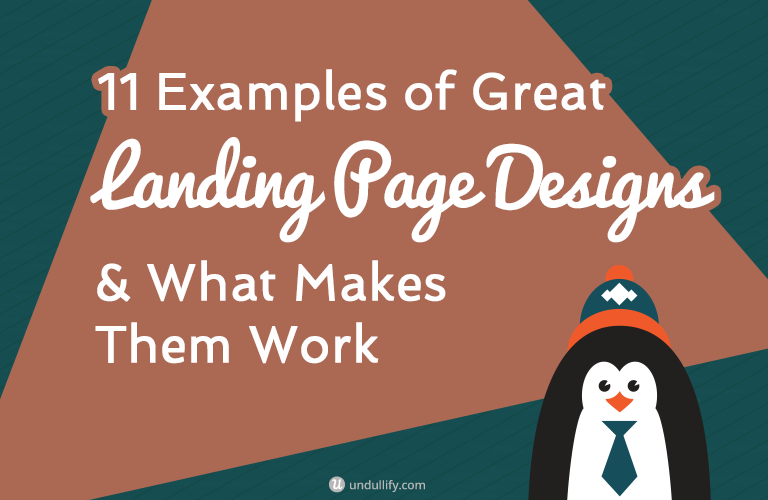 11 Examples of Great Landing Page Designs & What Makes Them Work