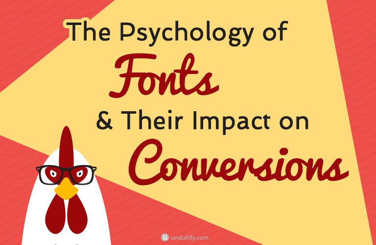 The Psychology of Fonts & Their Impact on Conversions