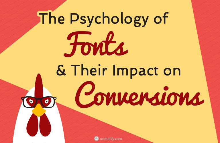 E:\Undullify Dropbox\Dropbox\Internal Deliverables\Blog Post Images\BP 34 The Psychology of Fonts