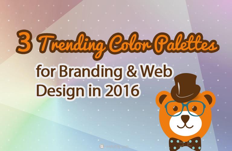 3 Trending Color Palettes for Branding & Web Design in 2016