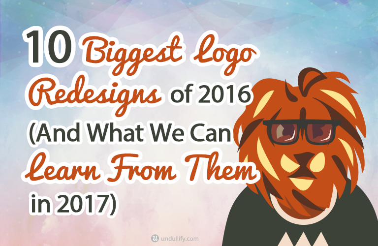 10 Biggest Logo Redesigns of 2016 (And What We Can Learn From Them in 2017)