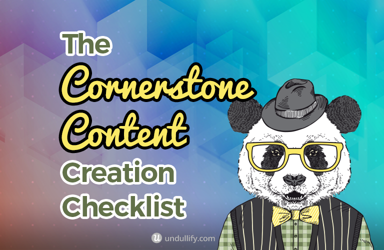 The Cornerstone Content Creation Checklist